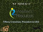 Greensboro-based Intellect Resources provides resources to hospital IT departments to meet implementation and other technology goals. The company had $6.4 million in 2011 revenues.