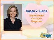 Why selected: A leader at work and in the community, Susan Z. Davis has overseen the production and development of a new online marketing tool for Our State and the launch of a sister publication. She is also president of the Junior League of Greensboro, a nonprofit with 1,000 members.
