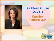 """Why selected: An accomplished workers' compensation attorney at Crumley Roberts LLP, Kathleen Quinn DuBois is an active member of state and local bar associations. Named one of the """"100 Most Influential Filipino Women in America"""" in 2011, she is also a board member at the Forsyth Work/Family Resource Center and at Our Lady of Mercy Catholic School."""