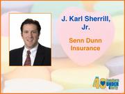 Why selected: J. Karl Sherrill Jr. of Senn Dunn Insurance was recognized as the 2011 Young Agent of the Year by the Independent Insurance Agents of North Carolina after three years in the industry. He is on the board of advisers for Elon University's School of Business and is an adjunct professor of business at High Point University. He also serves in leadership roles for the Boy Scouts and at Jamestown United Methodist Church.