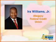 Why selected: Ira Williams Jr. has been quickly promoted in his three years at Allegacy Federal Credit Union, and during the course of his career has won more than 20 awards for sales, service and leadership. A former Wake Forest University football player, he is active in promoting sports to aid in the development of children and serves as a youth coach. He also has been a Big Brother since 2006 and is a fundraiser and volunteer for several nonprofits, including Cancer Services and Family Services, Inc.