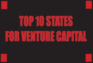 Slideshow: Top 10 States for Venture Capital