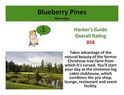 Blueberry Pines Golf Club Menahga >Click here to read the Hacker's Guide review of this course.