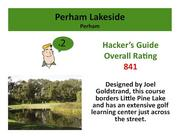 Perham Lakeside Country Club Perham >Click here to read the Hacker's Guide review of this course.