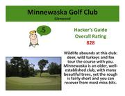 Minnewaska Golf Club Glenwood>Click here to read the Hacker's Guide review of this course.