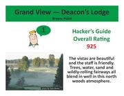 Grand View — Deacon's Lodge Breezy Point >Click here to read the Hacker's Guide review of this course.