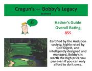 Cragun's — Bobby's Legacy Brainerd >Click here to read the Hacker's Guide review of this course.