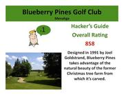Blueberry Pines Golf Club Menahga >Click hereto read the Hacker's Guide review of this course.