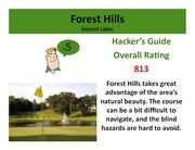 Forest HillsDetroit Lakes>Click hereto read the Hacker's Guide review of this course.