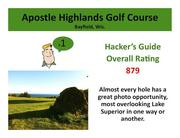Apostle Highlands Golf Course Bayfield, Wis. Click here to read the Hacker's Guide review of this course