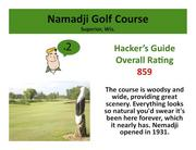 Namadji Golf Course Superior, Wis. Click here to read the Hacker's Guide review of this course