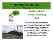 The Wilds Golf Club Prior Lake >Click here to read the Hacker's Guide review of this course.