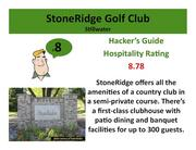 StoneRidge Golf Club Stillwater >Click here to read the Hacker's Guide review of this course.