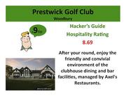 Prestwick Golf Club Woodbury >Click here to read the Hacker's Guide review of this course.