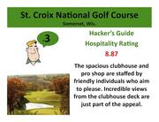St. Croix National Golf Course Somerset, Wis. >Click here to read the Hacker's Guide review of this course.