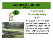 StoneRidge Golf ClubStillwater >Click here to read the Hacker's Guide review of this course.