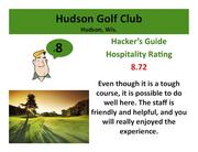Hudson Golf Club Hudson, Wis. >Click here to read the Hacker's Guide review of this course.