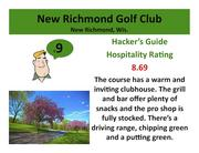 New Richmond Golf Club New Richmond, Wis. >Click here to read the Hacker's Guide review of this course.