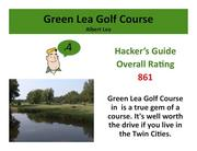 Green Lea Golf Course Albert Lea >Click here to read the Hacker's Guide review of this course.