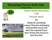 Click on the link to see more information about Mississippi Dunes Golf Links