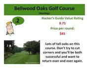 Click on the link to learn more about Bellwood Oaks Golf Course