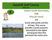 Click on the link to learn more about Sawmill Golf Course