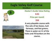 Click on the link to learn more about Eagle Valley Golf Course