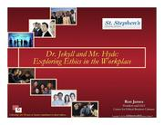What follows is about half of the PowerPoint slides that Ron James used in his presentation on business ethics.