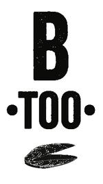 B Too gets a logo