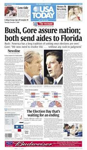 Nov. 9, 2000: Results of the recount of the Bush, Gore election are still unknown