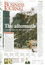 The terrorist attacks on the Pentagon and the World Trade Center in New  York City are of course remembered as a national tragedy. But the  aftermath of the attacks abruptly changed the local business climate, in  some ways indelibly.