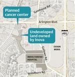 Inova Health System finalizing $250M cancer center plan