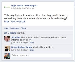 High Touch frequently hosts discussions with Facebook fans about how they use technology.
