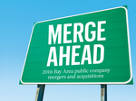 Merge Ahead: Bay Area companies going M&A mad