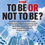 Houston office and multifamily projects: What's on hold, canceled, changed direction, moving forward or up in the air?