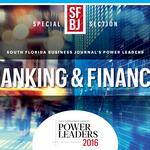 Power Leaders in Banking & Finance: South Florida's financial heroes
