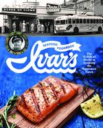 Ivar's publishes a cookbook. No, really.