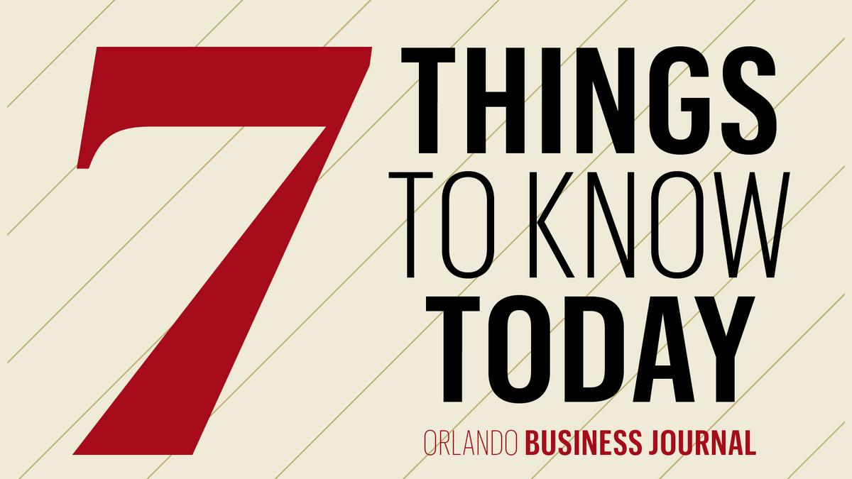 7 things to know today and the most-Googled fast-food franchise people want to open here - Orlando Business Journal