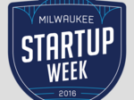 Milwaukee Startup Week kicks off Tuesday; Here's what's happening