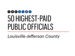 Slideshow: Who are Louisville's highest-paid public officials?