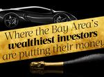 Here's where the Bay Area's wealthiest investors are putting their money in the next 12 months