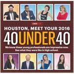 Houston, meet your 2016 40 Under 40