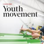 Cover Story: Youth Movement