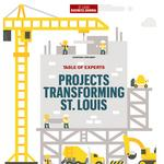 Table of Experts: Projects Transforming St. Louis