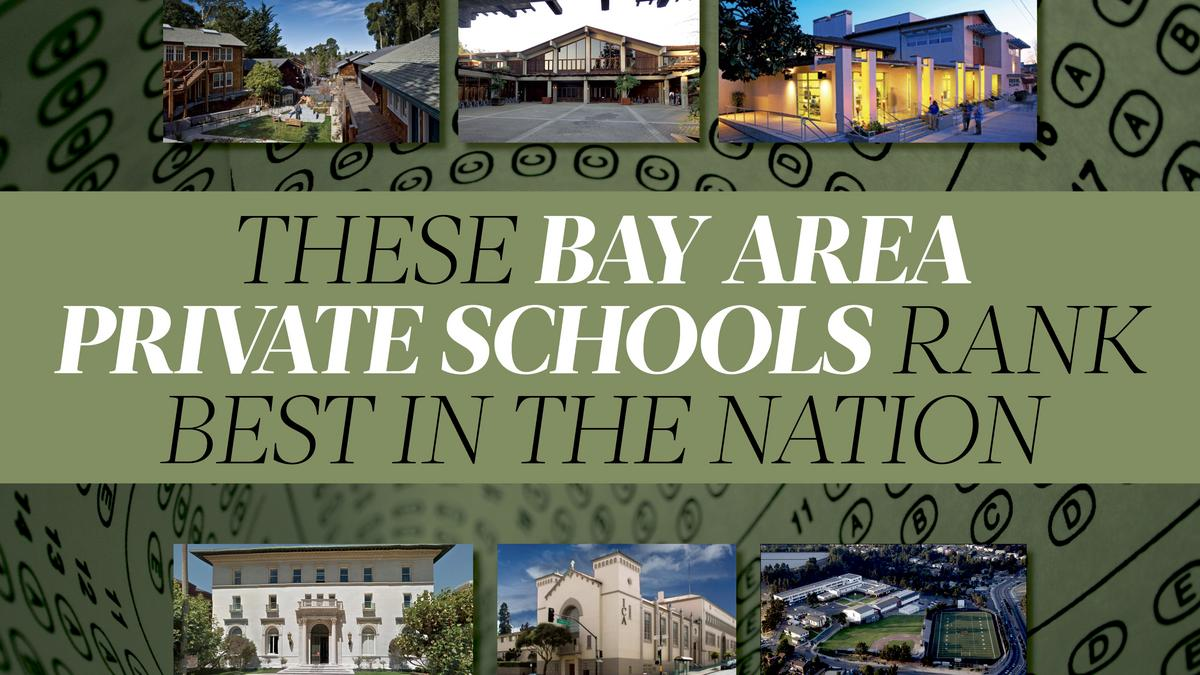 These Bay Area private schools rank as best in the nation - San Francisco  Business Times