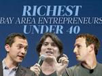 Here are the richest Bay Area entrepreneurs under 40