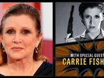 Carrie Fisher — a princess and general on and off the screen