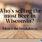 MillerCoors sells the most beer made in Wisconsin, but who's next?