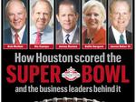 Here's how Houston scored the Super Bowl and the business leaders behind it