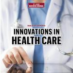 Table of Experts: Innovation in health care